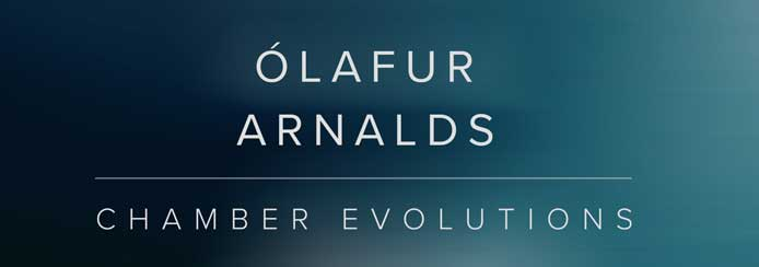 Review - Olafur Arnalds Chamber Evolutions from Spitfire Audio